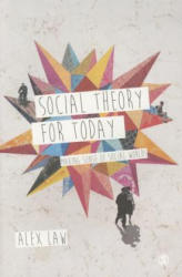 Social Theory for Today (ISBN: 9781446209028)