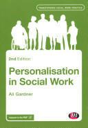 Personalisation in Social Work (ISBN: 9781446268797)