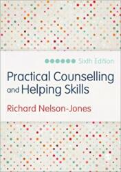 Practical Counselling and Helping Skills - Text and Activities for the Lifeskills Counselling Model (ISBN: 9781446269855)