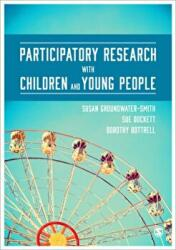 Participatory Research with Children and Young People (ISBN: 9781446272879)