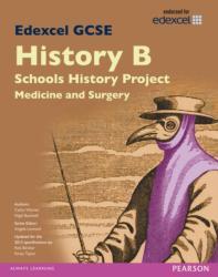 Edexcel GCSE History B Schools History Project: Medicine (ISBN: 9781446906804)