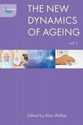 The New Dynamics of Ageing, Volume 1 (ISBN: 9781447314738)