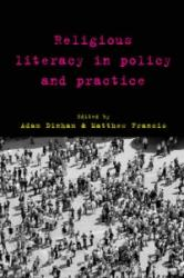 Religious Literacy in Policy and Practice (ISBN: 9781447316657)