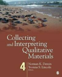 Collecting and Interpreting Qualitative Materials (ISBN: 9781452258041)