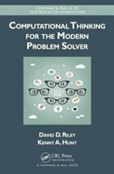 Computational Thinking for the Modern Problem Solver (ISBN: 9781466587779)