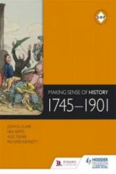 Making Sense of History 1745-1901 (ISBN: 9781471805981)