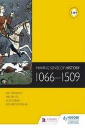 Making Sense of History: 1066-1509 (ISBN: 9781471806681)