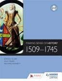 Making Sense of History: 1509-1745 (ISBN: 9781471807879)