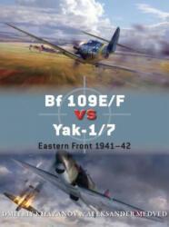 BF 109e/F vs Yak-1/7 (ISBN: 9781472805799)