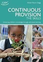 Continuous Provision: The Skills (ISBN: 9781472909527)