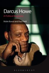 Darcus Howe - A Political Biography (ISBN: 9781474218450)