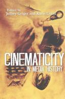 Cinematicity in Media History (ISBN: 9781474402774)