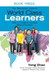 WORLD CLASS LEARNERS (ISBN: 9781483339542)