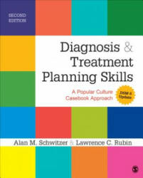 Diagnosis and Treatment Planning Skills - A Popular Culture Casebook Approach (ISBN: 9781483349763)