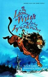 Lion, the Witch and the Wardrobe (ISBN: 9781840020496)