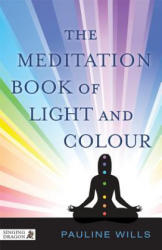 Meditation Book of Light and Colour (ISBN: 9781848192027)