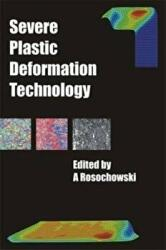 Severe Plastic Deformation Technology (ISBN: 9781849950916)