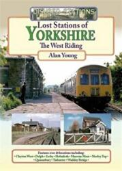 Lost Stations of Yorkshire the West Riding (ISBN: 9781857944389)