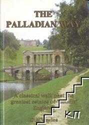 "Palladian Way - A Classical Walk Past the Greatest Estates of ""Middle"" England (ISBN: 9781874192497)"