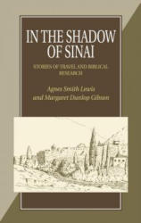In the Shadow of Sinai - Stories of Travel and Biblical Research (ISBN: 9781898595236)
