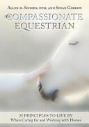 Compassionate Equestrian (ISBN: 9781908809315)