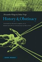 History and Obstinacy (ISBN: 9781935408468)
