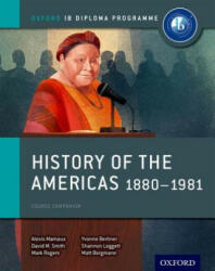 History of the Americas 1880-1981: IB History Course Book: Oxford IB Diploma Programme (ISBN: 9780198310235)