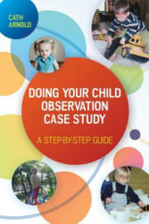 Doing Your Child Observation Study - A Step-by-Step Guide (ISBN: 9780335263721)
