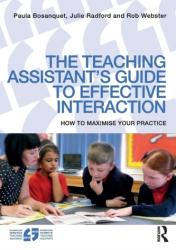 Teaching Assistant's Guide to Effective Interaction - How to Maximise Your Practice (ISBN: 9781138856196)