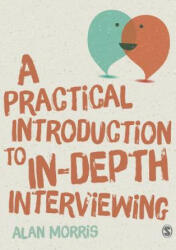 Practical Guide to in-Depth Interviewing (ISBN: 9781446287637)