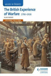 The British Experience of Warfare 1790-1918 (ISBN: 9781471838880)