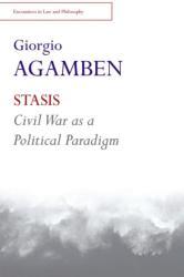 Stasis - Civil War as a Political Paradigm (ISBN: 9781474403078)