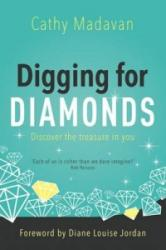 Digging for Diamonds (ISBN: 9781780781310)