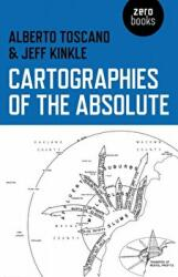Cartographies of the Absolute (ISBN: 9781780992754)