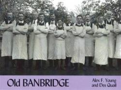 Old Banbridge (ISBN: 9781840332049)
