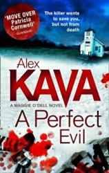 Perfect Evil - Alex Kava (ISBN: 9781848451254)