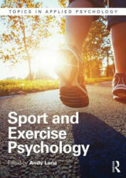 Sport and Exercise Psychology - Andrew Lane (ISBN: 9781848722231)