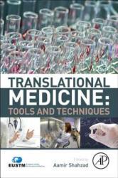 Translational Medicine: Tools and Techniques (ISBN: 9780128034606)