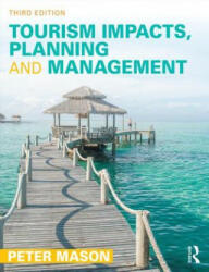 Tourism Impacts, Planning and Management (ISBN: 9781138016293)