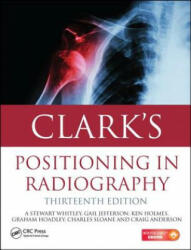 Clark's Positioning in Radiography (ISBN: 9781444122350)