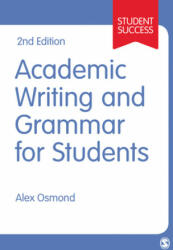 Academic Writing and Grammar for Students (ISBN: 9781473919365)