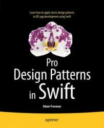 Pro Design Patterns in Swift (ISBN: 9781484203958)