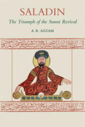 Saladin - The Triumph of the Sunni Revival (ISBN: 9781903682876)