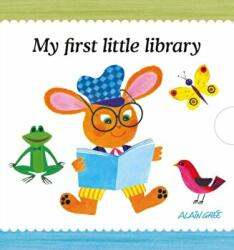 Alain Gree - My First Little Library (ISBN: 9781908985583)