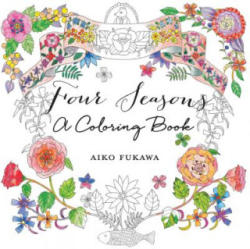 Four Seasons Coloring Book (ISBN: 9781250082626) (ISBN: 9781250082626)