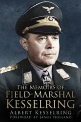 Memoirs of Field Marshal Kesselring (ISBN: 9780750964340)