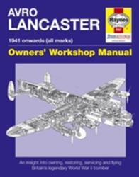 Avro Lancaster Manual (ISBN: 9780857338303)