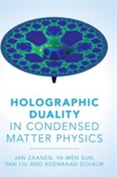 Holographic Duality in Condensed Matter Physics (ISBN: 9781107080089)