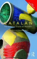Colloquial Catalan - Alexander Ibarz (ISBN: 9781138949652)
