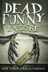 Dead Funny: Encore (ISBN: 9781784630393)